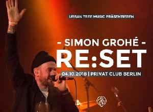 SIMON GROHÉ - RE:SET