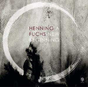 A New Beginning by Henning Fuchs - Record Release
