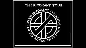 Steve Ignorant presents songs 1977 - 1984