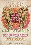 Nightstalker, Black Pyramid & Nekromant