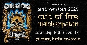 CULT OF FIRE + MALOKARPATAN