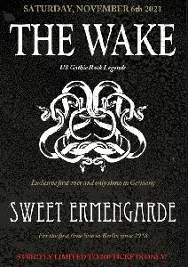 The Wake + Sweet Ermengarde