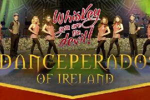 Danceperados Of Ireland - Whiskey, you are the devil! -
