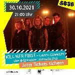 KILL HER FIRST & CHAOS COMMUTE
