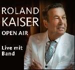 Roland Kaiser - Open Air 2022