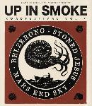 UP IN SMOKE ROADFESTIVAL Vol. VII