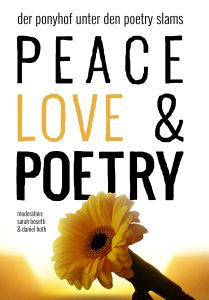 Peace, Love & Poetry Slam