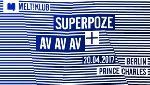 Superpoze & AV AV AV