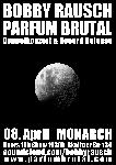 Parfum Brutal & Bobby Rausch