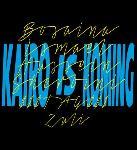 KAIRO IS KOMING