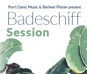 BADESCHIFF SESSIONS #3