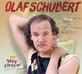 OLAF SCHUBERT - Sexy Forever