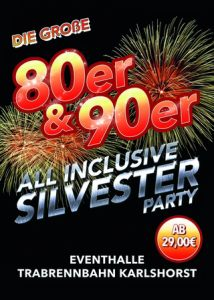 80er & 90er All Inclusive Silvesterparty