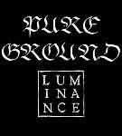 Pure Ground + Luminance