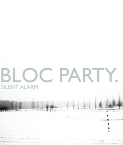 Bloc Party / Silent Alarm 2018